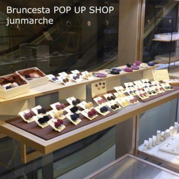 Bruncesta POP UP SHOP 高島屋大阪店 10/1〜8